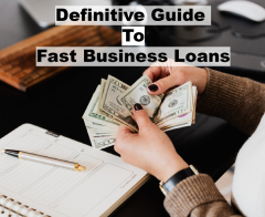 The Definitive Guide to Fast Business Loans