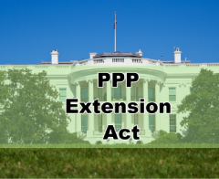 What Businesses Can Expect from the PPP Extension Act